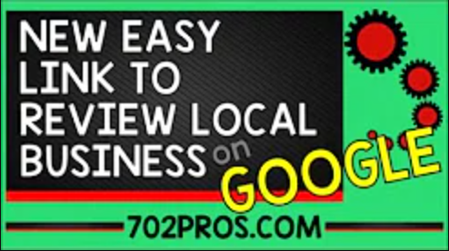 Link to Get Reviews for Business on Google My Business, aka Google Maps Video Youtube 702 Pros