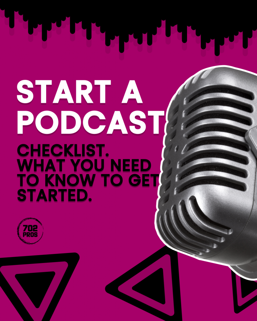 start a podcast - Instagram Marketing Agency in Las Vegas - 702 Pros